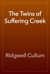 The Twins Of Suffering Creek