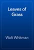 Walt Whitman - Leaves of Grass artwork