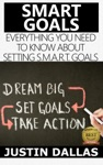 Smart Goals Everything You Need To Know About Setting SMART Goals