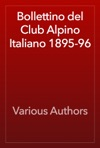 Bollettino Del Club Alpino Italiano 1895-96
