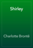 Charlotte BrontГ« - Shirley artwork