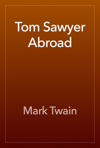 Mark Twain - Tom Sawyer Abroad