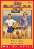 Kristy in Charge (The Baby-Sitters Club #122)