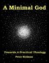 A Minimal God Towards A Practical Theology