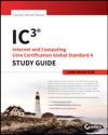 IC3 Internet And Computing Core Certification Living Online Study Guide