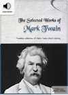 The Selected Works Of Mark Twain
