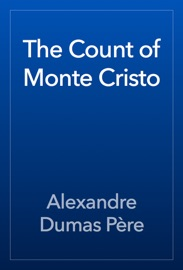 The Count of Monte Cristo - Alexandre Dumas Book