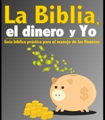 La Biblia,el dinero y Yo…