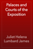 Juliet Helena Lumbard James - Palaces and Courts of the Exposition artwork