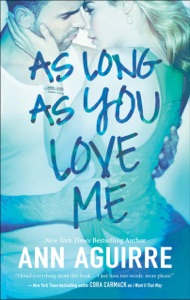 As Long as You Love Me (2B Trilogy, Book 2) Book Cover