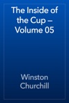 The Inside Of The Cup  Volume 05