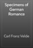Carl Franz Velde - Specimens of German Romance artwork