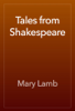 Mary Lamb - Tales from Shakespeare artwork