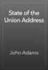 John Adams - State of the Union Address artwork