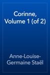 Corinne Volume 1 Of 2