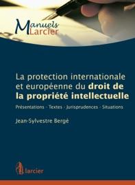 La Protection Internationale Et Europ Enne Du Droit De La Propri T Intellectuelle