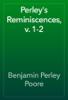 Benjamin Perley Poore - Perley's Reminiscences, v. 1-2 artwork
