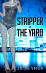 Stripper Of The Yard Part One