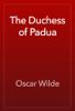 Oscar Wilde - The Duchess of Padua artwork
