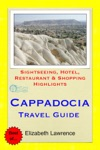 Cappadocia Turkey Travel Guide