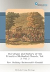 The Origin And History Of The Primitive Methodist Church Vol 2 Vol 2