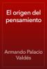 Armando Palacio Valdés - El origen del pensamiento ilustración