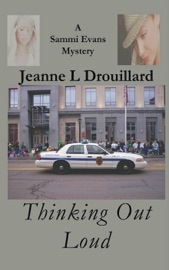 Thinking Out Loud A Sammi Evans Mystery