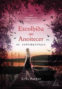 Escolhida ao anoitecer Book Cover