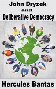 John Dryzek and Deliberative Democracy
