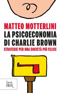 La psicoeconomia di Charlie Brown Libro Cover