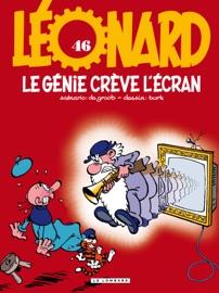 LéONARD - TOME 46 - LE GéNIE CRèVE LéCRAN