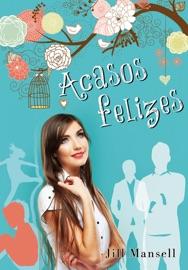 Acasos Felizes PDF Download