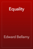 Edward Bellamy - Equality artwork
