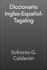 Diccionario Ingles-Español-Tagalog book