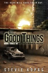 All Good Things The Breadwinner Trilogy Book 3