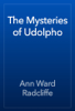 Ann Ward Radcliffe - The Mysteries of Udolpho artwork