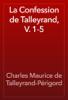 Charles Maurice de Talleyrand-Périgord - La Confession de Talleyrand, V. 1-5 artwork