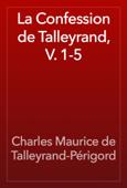 La Confession de Talleyrand, V. 1-5