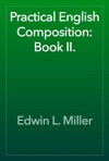 Practical English Composition Book II