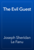 Joseph Sheridan Le Fanu - The Evil Guest artwork