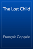 François Coppée - The Lost Child artwork