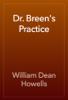 William Dean Howells - Dr. Breen's Practice artwork