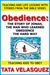 Obedience The Story Of Jonah The Man Who Learned Obedience The Hard Way