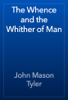 John Mason Tyler - The Whence and the Whither of Man artwork
