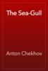 Антон Павлович Чехов - The Sea-Gull artwork