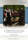 A Catalogue Raisonn Of The Works Of The Most Eminent Dutch Flemish And French Painters Vol III