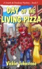 Day Of The Living Pizza