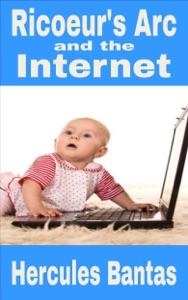 Ricoeur's Arc and the Internet