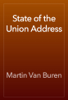 Martin Van Buren - State of the Union Address artwork