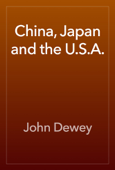 China, Japan and the U.S.A.